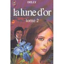 La Lune D'or T 2 de delly