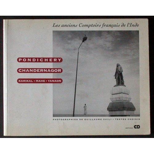 Les Anciens Comptoirs Francais De Linde Pondichery Chandernagor