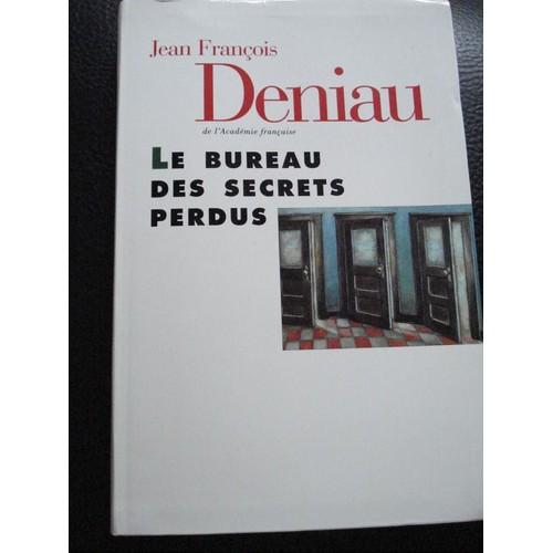 le bureau des secrets perdus de jean francois deniau