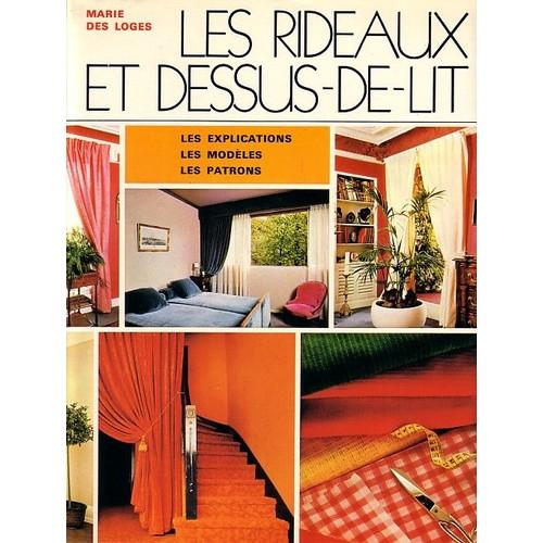 les rideaux et dessus de lit les explications les mod les les patrons de des loges marie. Black Bedroom Furniture Sets. Home Design Ideas
