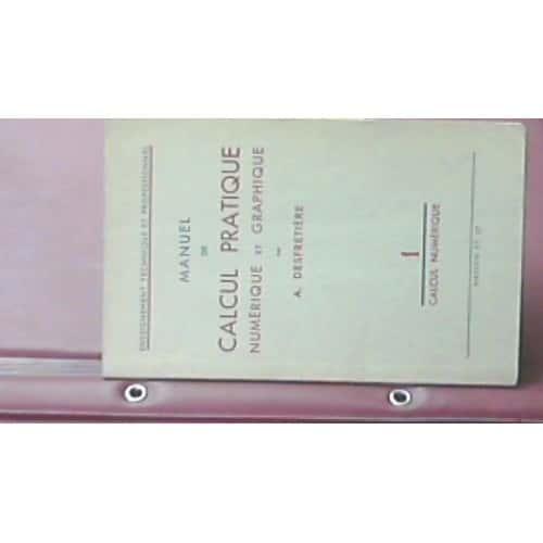 Manuel de calcul pratique numerique et graphique 1 - Livre technique cuisine professionnel ...