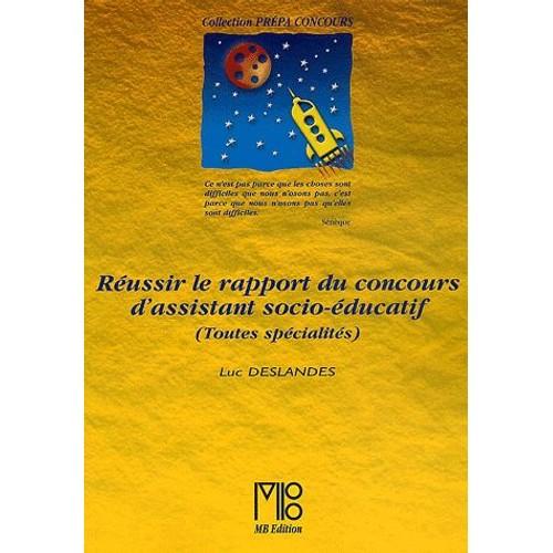 r u00e9ussir le rapport du concours d u0026 39 assistant socio