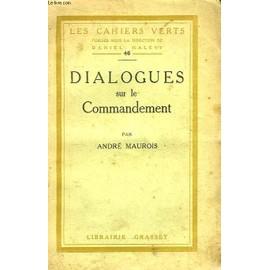 Dialogues Sur Le Commandement de andr� maurois