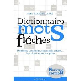 dictionnaire des mots fl ch s de aude bidard de la no format broch. Black Bedroom Furniture Sets. Home Design Ideas