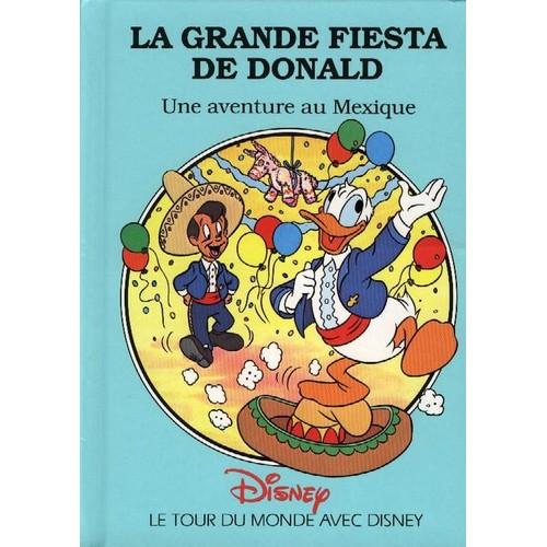 La Grande Fiesta De Donald Une Aventure Au Mexique