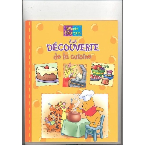 Winnie L Ourson A La Decouverte De La Cuisine De Walt Disney