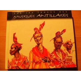 Sur Les Traces Des Musiques Antillaises - Divers