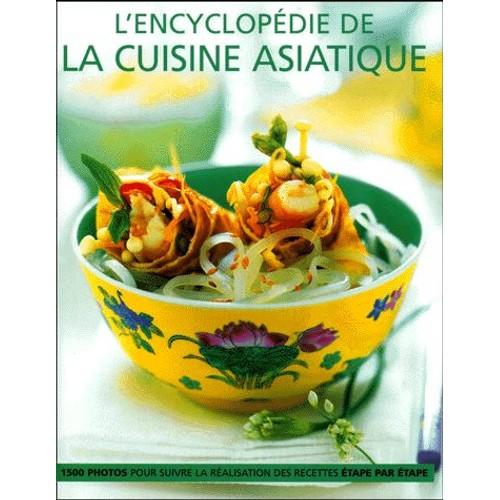 L 39 encyclop die de la cuisine asiatique de linda doeser - Livre cuisine asiatique ...