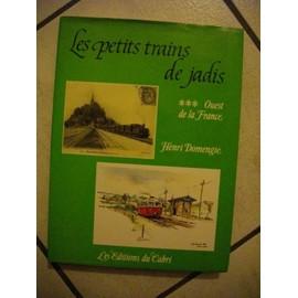 Les Petits Trains De Jadis - N� 3 - Les Petits Trains De Jadis de Domengie, Henri