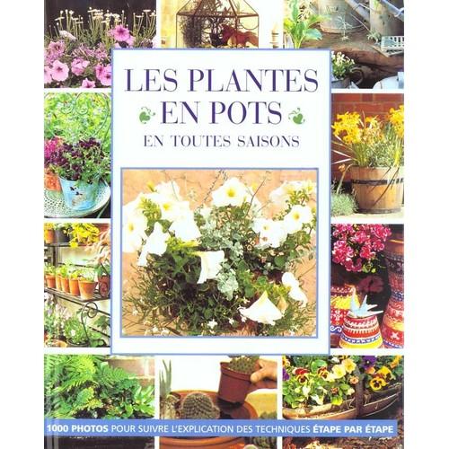 les plantes en pots en toutes saisons de st phanie donaldson format reli. Black Bedroom Furniture Sets. Home Design Ideas