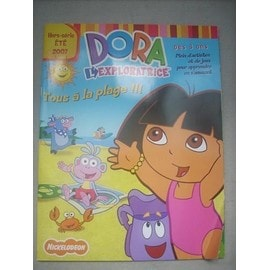 Dora l exploratrice hors s rie n 12 tous a la plage - Dora a la plage ...