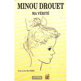http://pmcdn.priceminister.com/photo/Drouet-Minou-Ma-Verite-Livre-847500299_ML.jpg