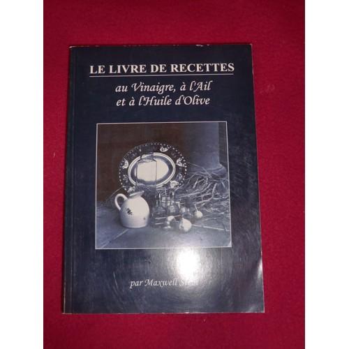 Le livre de recettes au vinaigre l 39 ail et l 39 huile d - Code avantage maison du monde ...