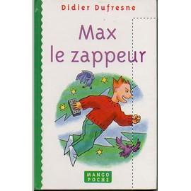 Max-Le-Zappeur de Jean-Pierre Duffour