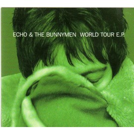 World Tour Ep - Echo & The Bunnymen