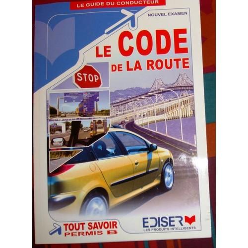 le code de la route le guide du conducteur de edyson ediser format poche. Black Bedroom Furniture Sets. Home Design Ideas