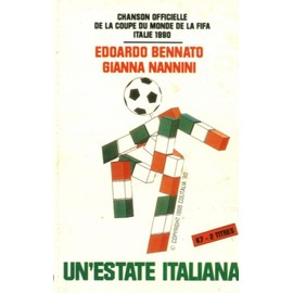 Edoardo Bennato & Ginna Nannini - Un'estate Italiana - Chanson Officielle De La Coupe Du Monde De La Fifa Italie 1990