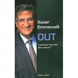 Out - L'exclusion Peut-Elle �tre Vaincue ? de Xavier Emmanuelli