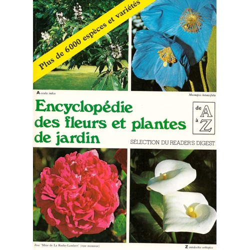 encyclop die des fleurs et plantes de jardin de s lection du reader 39 s digest format reli. Black Bedroom Furniture Sets. Home Design Ideas