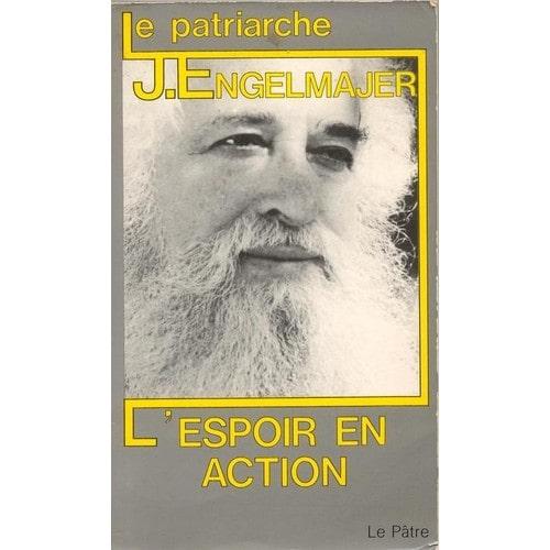 le patriarche l espoir en de engelmajer lucien j