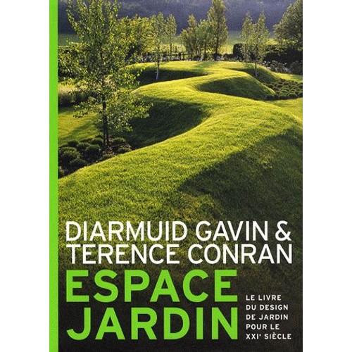 Espace jardin le livre du design de jardin pour le xxie - Effroyables jardins resume du livre ...