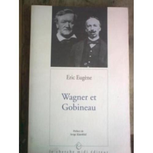 Wagner et gobineau essay