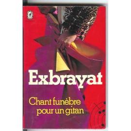 Chant Funebre Pour Un Gitan de EXBRAYAT