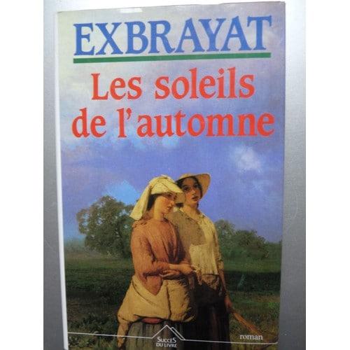 Romans historiques Exbrayat-Charles-Les-Soleils-De-L-automne-Livre-876619754_L