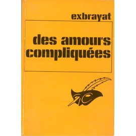 Des Amours Compliqu�es de EXBRAYAT