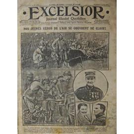 Excelsior Du 07-04-1917 N� 1970 : Nos Jeunes H�ros De L'air Se Couvrent De Gloire
