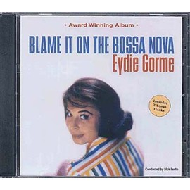 Blame It On The Bossa Nova - Eydie Gorme