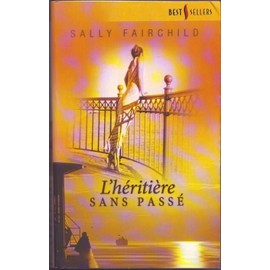 L'h�riti�re Sans Pass� de sally fairchild
