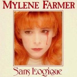 Sans Logique - Farmer, Myl�ne