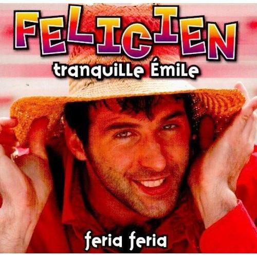 Félicien - Feria Feria