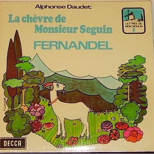 La Ch U00e8vre De Monsieur Seguin De Fernandel En Vinyle 45