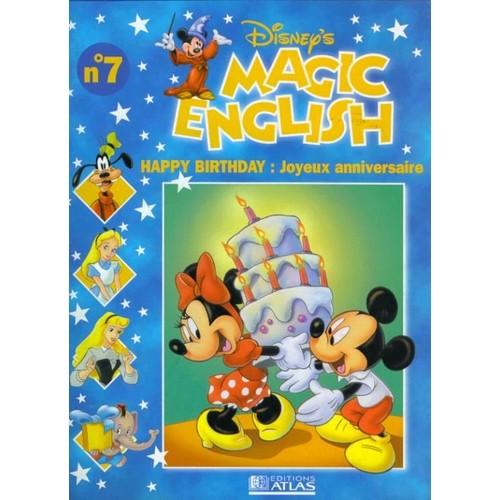 Disney S Magic English 7 Happy Birthday Joyeux Anniversaire