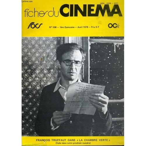 Fiches De Cinema N° 598 - Francois Truffaut Dans La Chambre Verte ...