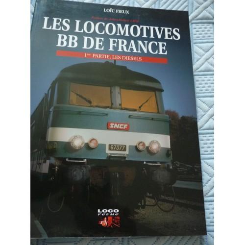 les locomotives bb diesel de france de lo c fieux format reli. Black Bedroom Furniture Sets. Home Design Ideas