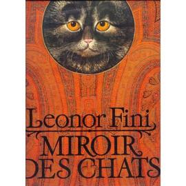Miroir des chats de fini leonor achat vente neuf occasion for Miroir des chats