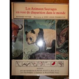 Les Animaux Sauvages En Voie De Disparition Dans Le Monde de richard fitter