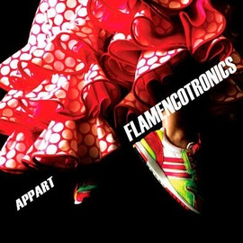 Flamencotronics - Appart,