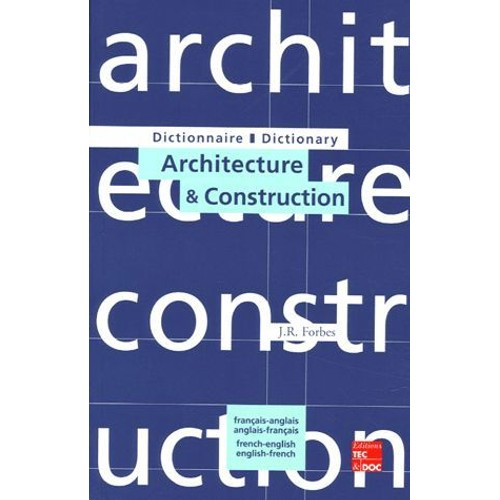 dictionnaire d 39 architecture et construction fran ais