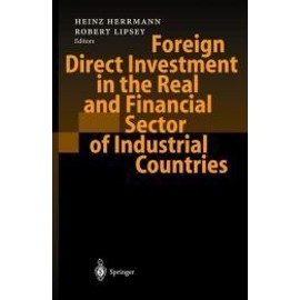 Foreign Direct Investment In The Real And Financial Sector Of Industrial Countries de Heinz Herrmann
