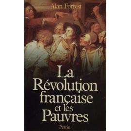 La R�volution Fran�aise Et Les Pauvres de Alan Forrest