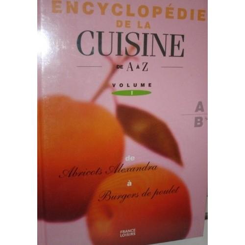 Encyclopedie de la cuisine de a z de france loisirs for La cuisine de a a z