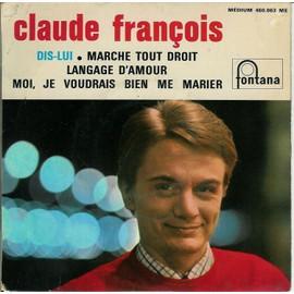 Dis-Lui - Claude Fran�ois