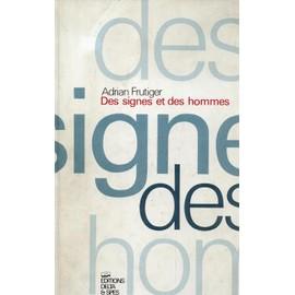 Petite annonce Des Signes Et Des Hommes - adrian frutiger - 83000 TOULON
