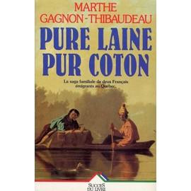 Pure Laine, Pur Coton de Marthe Gagnon-Thibaudeau