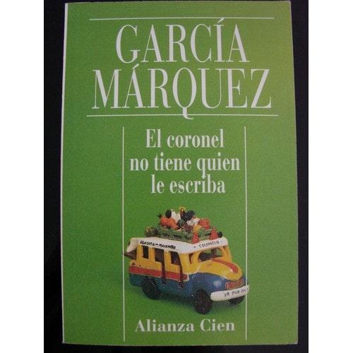 El Coronel No Tiene Quien Le Escriba De Gabriel Garcia Marquez
