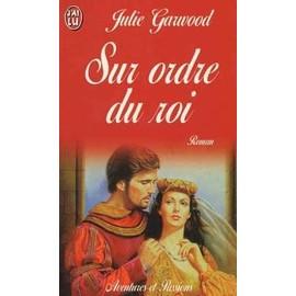 Sur ordre du roi - Fiancées des Lairds - Tome 1 : Sur ordre du roi de Julie Garwood - Page 2 Garwood-Julie-Sur-Ordre-Du-Roi-Livre-9705530_ML